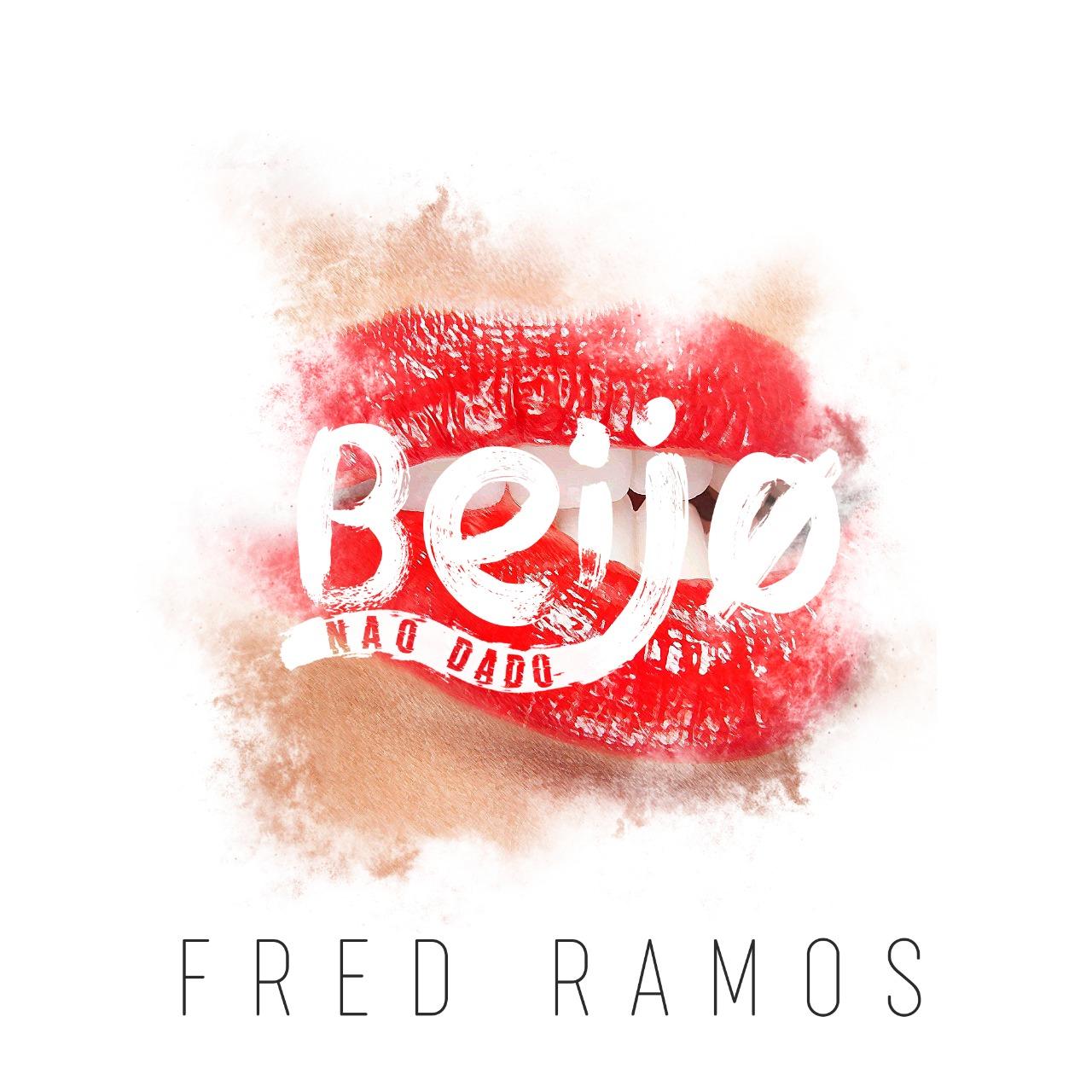 Fred Ramos - Single Beijo Não Dado