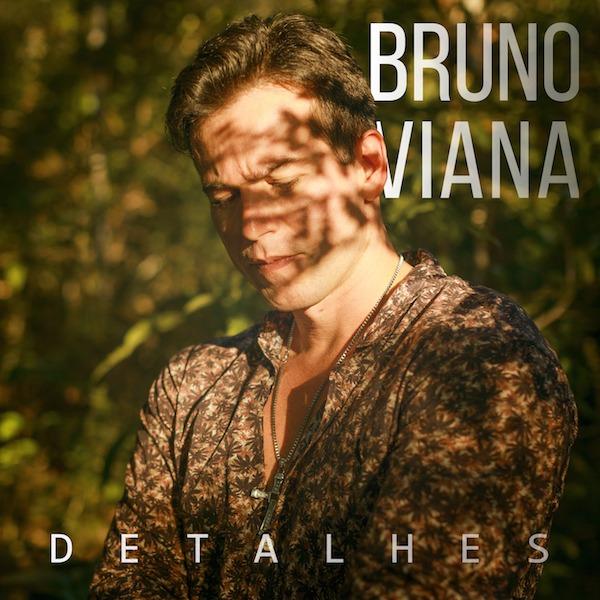 Capa - Bruno Viana - Detalhes - 600px