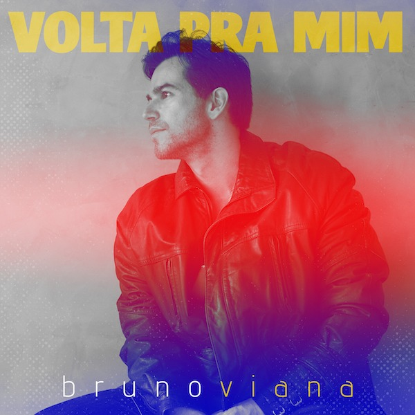 Bruno-Viana-Volta-Pra-Mim-Omni-Records-Fluve-Som-Livre