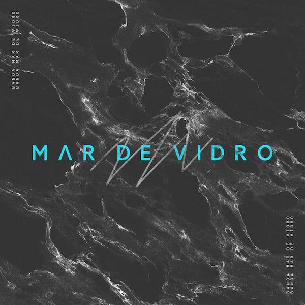 Mar de Vidro EP