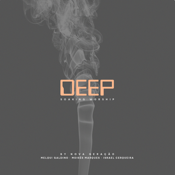 Ministerio Nova Geracao - Deep